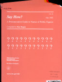 Say How  A Pronunciation Guide to Names of Public Figures  Vol  20  July 2002