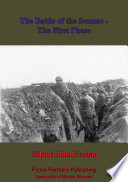 The Battle Of The Somme   The First Phase   Illustrated Edition