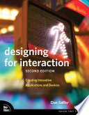 """""""Designing for Interaction: Creating Innovative Applications and Devices"""" by Dan Saffer"""