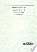 Handbook on Agro Based Industries (2nd Revised Edition)