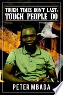 Tough Times Don  t Last  Tough People Do Book