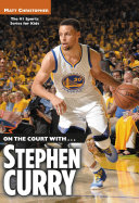 On the Court with   Stephen Curry