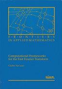 Computational Frameworks for the Fast Fourier Transform