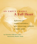 An Empty Cradle, a Full Heart