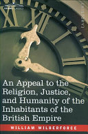An Appeal to the Religion, Justice, and Humanity of the Inhabitants of the British Empire Pdf/ePub eBook