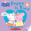 Peppa Pig  Peppa is Kind