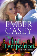The Thrill of Temptation (The Fontaines, Book 4)