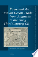 Rome and the Indian Ocean Trade from Augustus to the Early Third Century CE