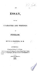 Remarks On The Character And Writings Of Fenelon From The Christian Examiner Etc