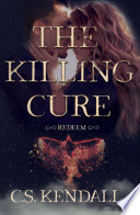 The Killing Cure  Redeem