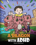A Dragon With ADHD