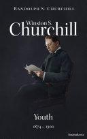 Winston S. Churchill: Youth, 1874–1900 Pdf/ePub eBook