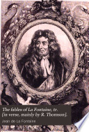 The fables of La Fontaine  tr   in verse  mainly by R  Thomson   Book PDF