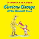 Curious George at the Baseball Game (Read-aloud) Pdf