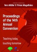 Proceedings: teaching today, touching tomorrow