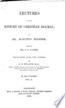 Lectures On The History Of Chistian Dogmas