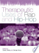 Therapeutic Uses of Rap and Hip Hop