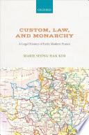 Custom  Law  and Monarchy