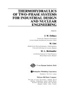 Thermohydraulics of Two phase Systems for Industrial Design and Nuclear Engineering