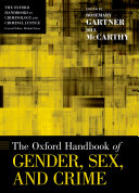 The Oxford Handbook of Gender, Sex, and Crime