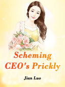 Scheming CEO s Prickly