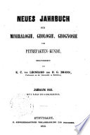 Neues Jahrbuch fur Mineralogie, Geognosie, Geologie und Petrefaktenkunde