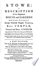 Stowe, a Description of the Magnificent House and Gardens of the Right Honourable George Grenville Nugent Temple, Earl Temple, Viscount and Baron Cobham