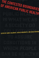 The Contested Boundaries of American Public Health