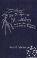 The Gospel of St. John and Its Relation to the other Gospels