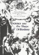 Science and the Shape of Orthodoxy