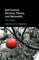 Self Control  Decision Theory  and Rationality