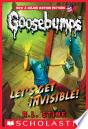 Classic Goosebumps  24  Let s Get Invisible