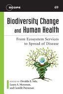 Biodiversity Change and Human Health Book
