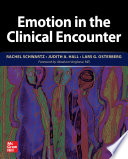 Emotion in the Clinical Encounter