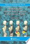 Modelling The Human Body Exposure To Elf Electric Fields Book PDF