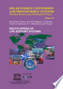SOLAR ENERGY CONVERSION AND PHOTOENERGY SYSTEMS  Thermal Systems and Desalination Plants Volume IV