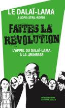 Faites la révolution - L'appel du Dalaï-Lama à la jeunesse