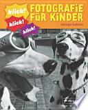 Klick - Fotografie für Kinder
