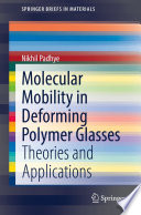 Molecular Mobility in Deforming Polymer Glasses
