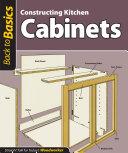 Constructing Kitchen Cabinets (Back to Basics) Pdf/ePub eBook