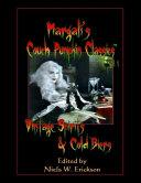 Margali s Couch Pumpkin Classics  Vol  1  Vintage Spirits   Cold Biers