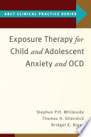 Exposure Therapy For Child And Adolescent Anxiety And Ocd Book PDF