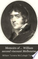 Memoirs of     William second viscount Melbourne