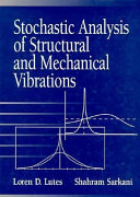 Stochastic Analysis of Structural and Mechanical Vibrations