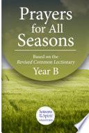 Prayers For All Seasons Year B