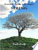 Seasons  Spells and Magic  Spring Book