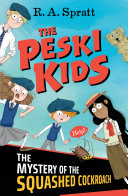 Peski Kids 1: The Mystery of the Squashed Cockroach, The