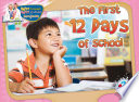 The First 12 Days of School Book