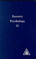 Esoteric Psychology Vol II