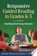 Responsive Guided Reading in Grades K 5